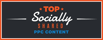 Top socially shared PPC content