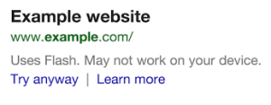 Google now shows in the search results whether the technology used on the site is available for the mobile device